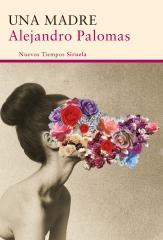 Una madre- Alejandro Palomas