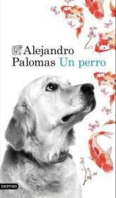 un-perro-alejandro-palomas-portada