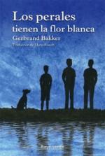 portada_los-perales-tienen-la-flor-blanca-web-201x300