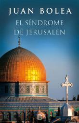 el-sindrome-de-jerusalen-juan-bolea