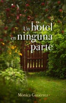 Un hotel en ninguna parte-Mónica Gutiérrez