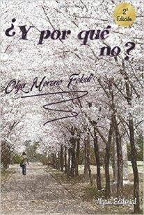 Libro ¿Y por qué no?, de Olga Moreno Feledi