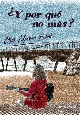 ¿Y por qué no más?, de Olga Moreno Feledi