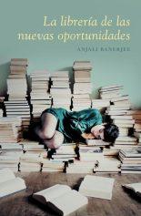 La librería de las nuevas oportunidades-anjali Banerjee