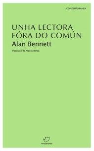 Unha lectora fóra do común-Alan Bennet