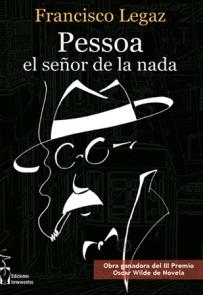 Pessoa el señor de la nada-Francisco Legaz