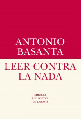 Leer contra la nada-Antonio Basanta