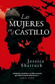 Las mujeres en el castillo-Jessica Shattuck