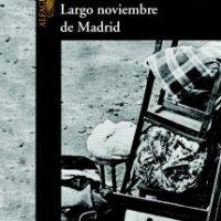 Largo noviembre de Madrid
