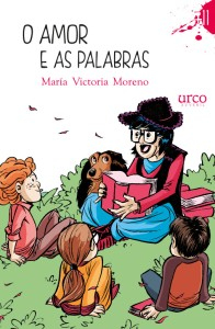 O amor e as palabras- María Victoria Moreno