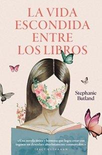 La vida escondida entre los libros- Stephanie Butland