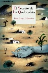 El secreto de La Quebradita- Juan Ángel Cabaleiro
