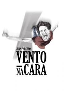 Vento na cara- Juan Parcero
