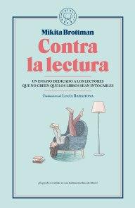 Contra la lectura-Mikita Brottman