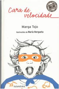 Cara de velocidade, de Marga Tojo