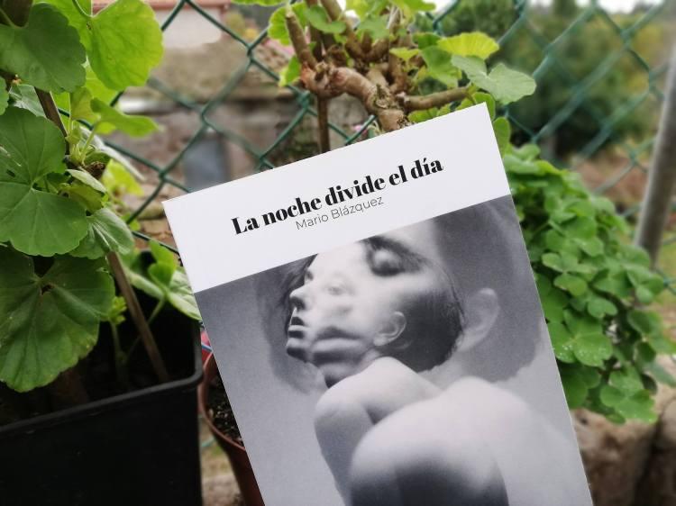 La noche divide el día- Mario Blázquez