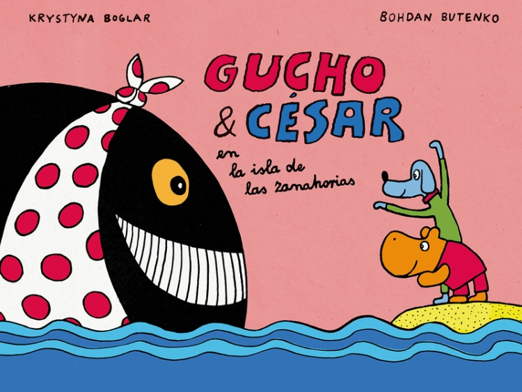Gucho y César en la isla de las zanahorias- Krystyna Boglar y Bohdan Butenko