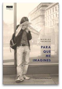 Para que me imagines- Nicolás Pacheco