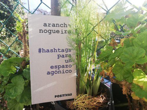 #hashtags para un espazo agónico- arancha nogueira