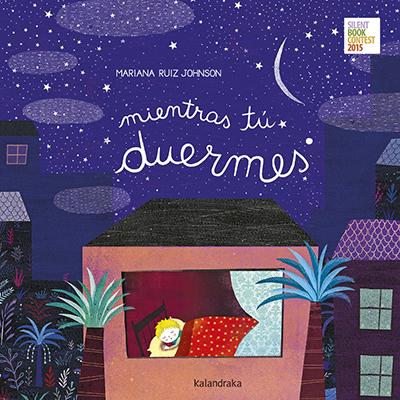 Mientras tú duermes- Mariana Ruiz- Silent Books